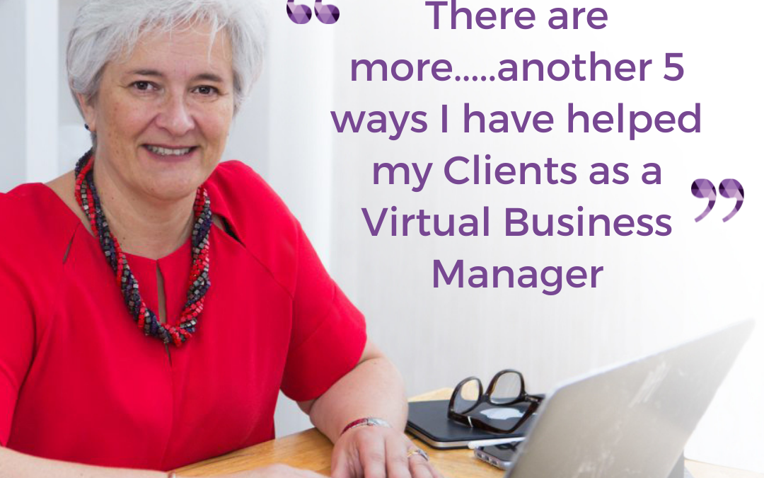 Blog 3 - There is more... 5 ways I have helped my Clients